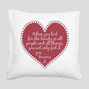 Inspirational Beauty Quote Square Canvas Pillow