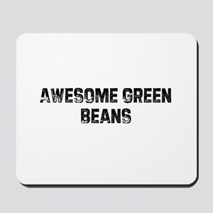 Awesome Green Beans Mousepad