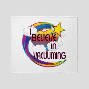 I Believe In Vacuuming Cute Believer Design Throw
