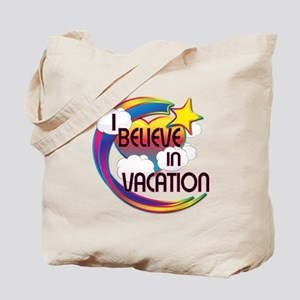 I Believe In Vacation Cute Believer Design Tote Ba