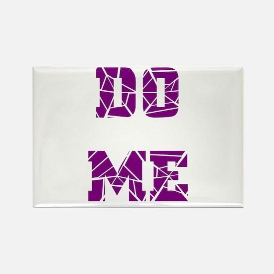 DO ME--PURPLE Rectangle Magnet