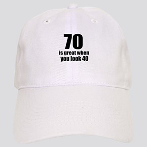 70 Is Great Birthday Designs Cap