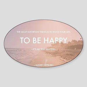 Audrey Hepburn - Happy Quote Sticker