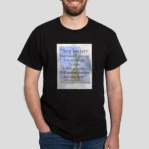 """""""Any Society..."""" Ash Grey T-Shirt"""