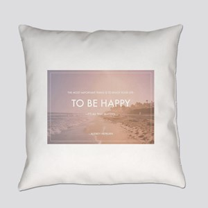 Audrey Hepburn - Happy Quote Everyday Pillow