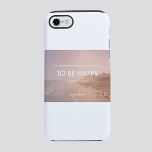Audrey Hepburn - Happy Quote iPhone 7 Tough Case