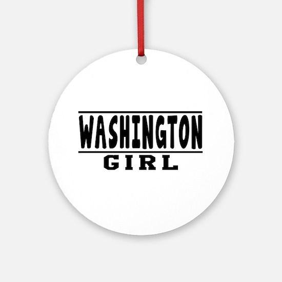 Washington Girl Designs Ornament (Round)
