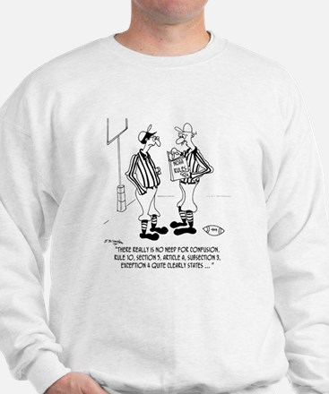 No Need for Confusion Sweatshirt