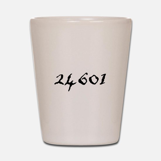 24601 Shot Glass