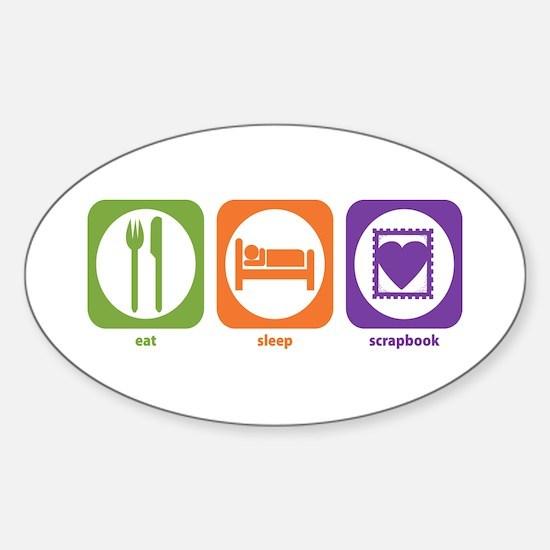 Eat Sleep Scrapbook Oval Decal
