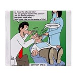 Dentist Speak Throw Blanket