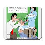 Dentist Speak Mousepad