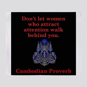 Dont Let Women Who Attract - Cambodian Proverb Thr