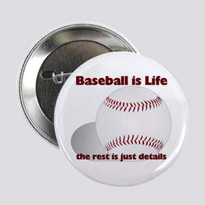Baseball is Life Button