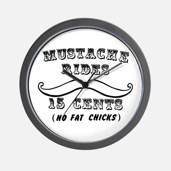 Mustache Rides No Fat Chicks Wall Clock