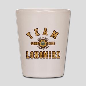 Team Longmire Shot Glass