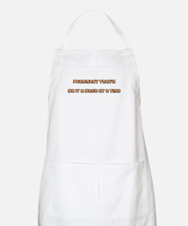 Pharmacy tech's do it a dose  BBQ Apron