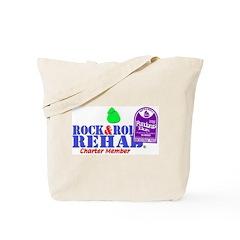 Rock & Roll Rehab Tote Bag