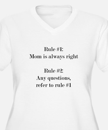 Rule#1: Mom is always right Plus Size T-Shirt