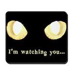 Glowing Eyes Watch Mousepad
