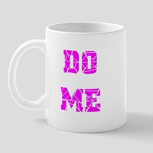 DO ME--LIGHT PURPLE Mug