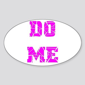 DO ME--LIGHT PURPLE Oval Sticker