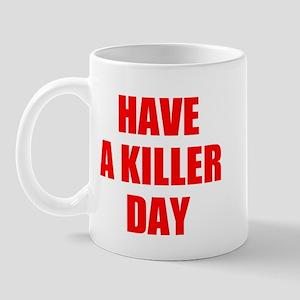Dexter's Have a Killer Day Mug