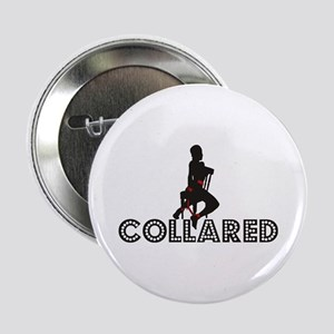 Collared Bondage Button