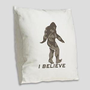 Believe in the Bigfoot Burlap Throw Pillow