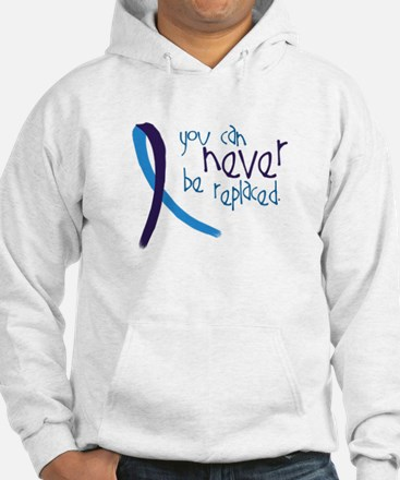 Suicide Awareness-Never Replaced Hoodie