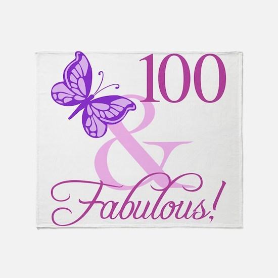 Fabulous 100th Birthday For Women Throw Blanket