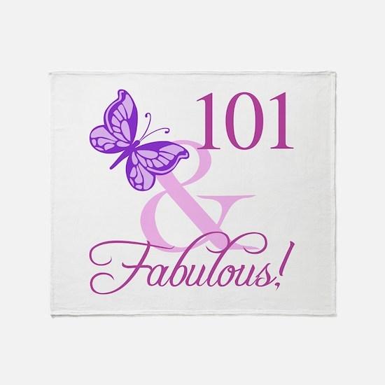 Fabulous 101st Birthday For Women Throw Blanket