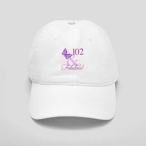 Fabulous 102nd Birthday For Women Cap