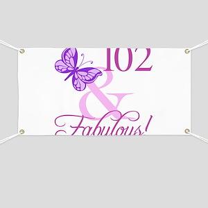 Fabulous 102nd Birthday For Women Banner