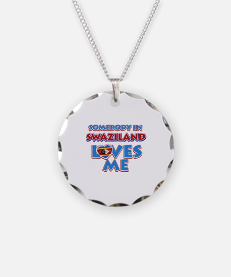 Somebody in Swaziland Loves me Necklace