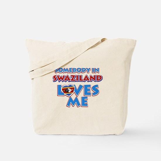 Somebody in Swaziland Loves me Tote Bag