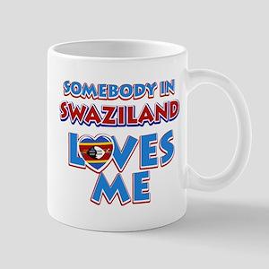 Somebody in Swaziland Loves me Mug