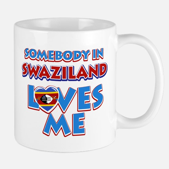 Somebody in Swaziland Loves me Mug