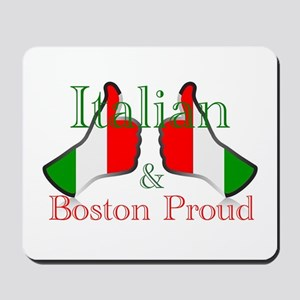 Italian and Boston Proud Mousepad