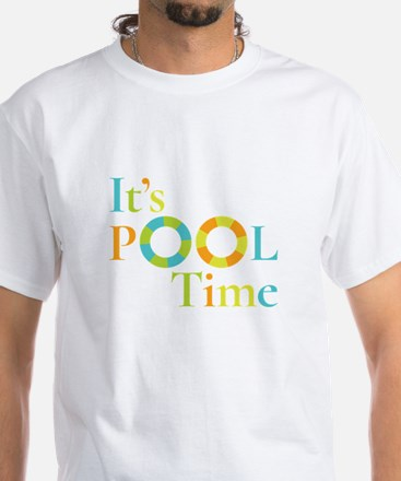 It's summer and it's pool time! T-Shirt