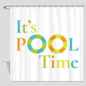 It's summer and it's pool time! Shower Curtain