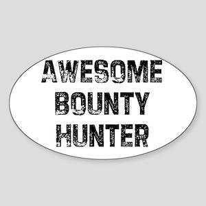 Awesome Bounty Hunter Oval Sticker