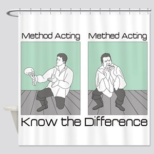 Methed Acting Shower Curtain