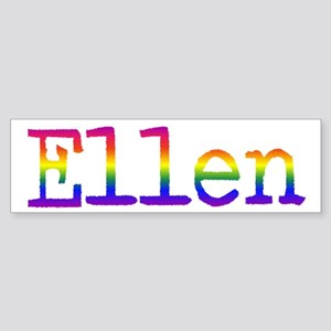 Ellen Bumper Sticker