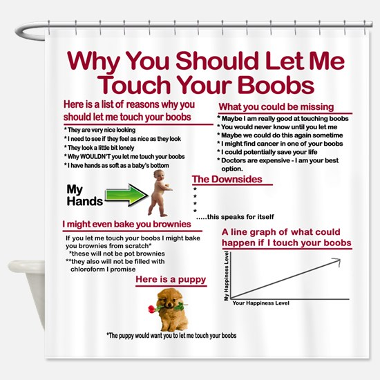 Touch Your Boobs Shower Curtain