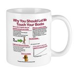 Touch Your Boobs Mugs