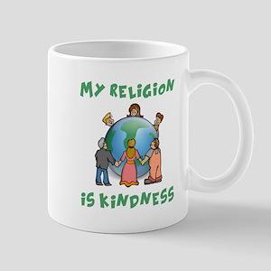 My Religion is Kindness Mug