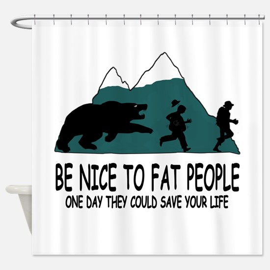 Fat people Shower Curtain
