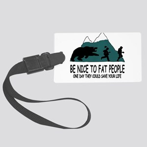 Fat people Large Luggage Tag