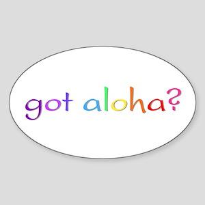 got aloha? (rainbow) Oval Sticker